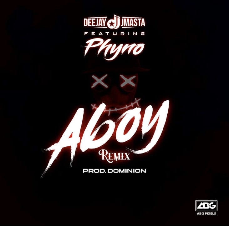 DOWNLOAD MP3: Deejay J Masta Ft. Phyno – Aboy (remix)