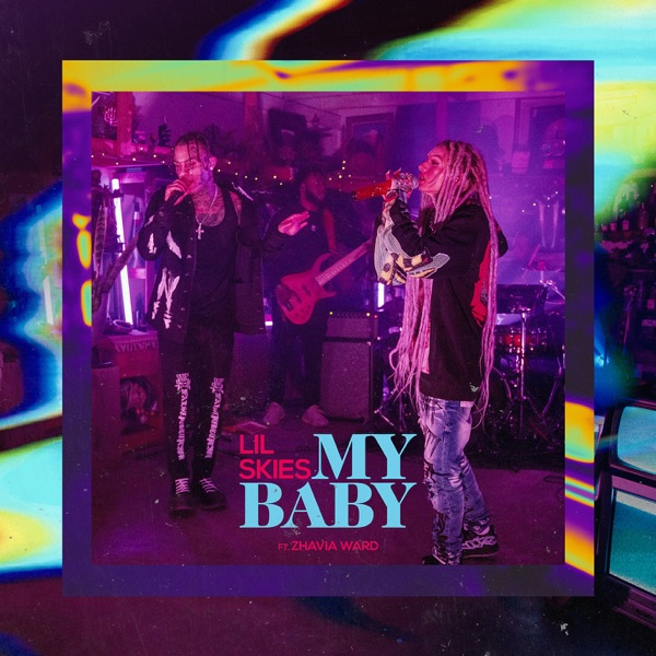 DOWNLOAD MP3: Lil Skies Ft. Zhavia Ward – My Baby