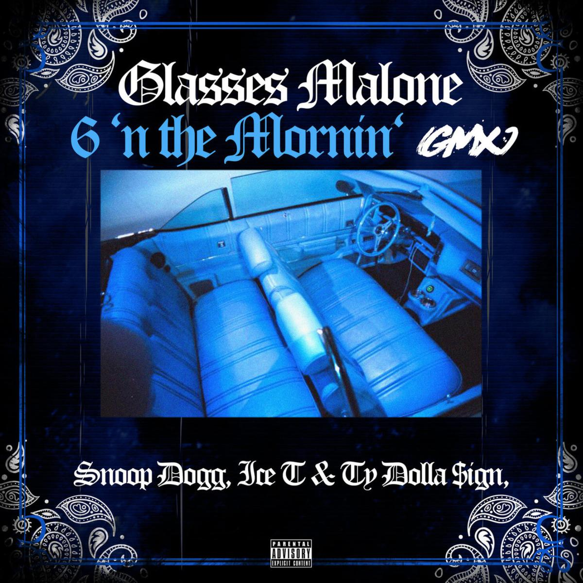 DOWNLOAD MP3: Glasses Malone Ft. Snoop Dogg, Ice T & Ty Dolla $ign – 6 N The Mornin'