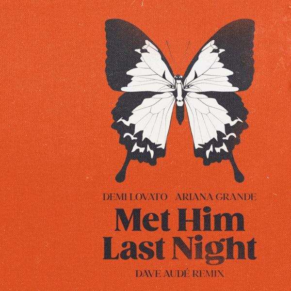 DOWNLOAD MP3: Demi Lovato Ft. Ariana Grande – Met Him Last Night (Dave Audé Remix)