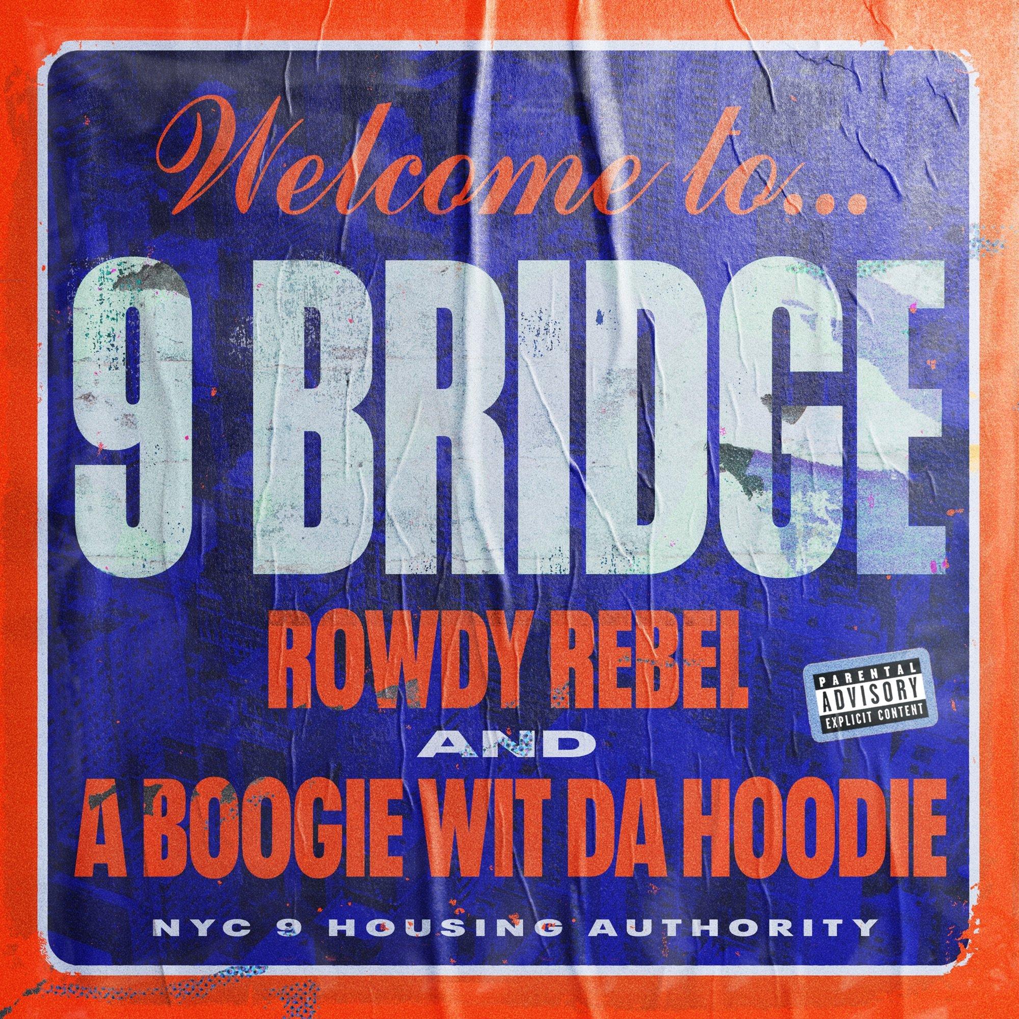 DOWNLOAD MP3: A Boogie wit da Hoodie Ft. Rowdy Rebel – 9 Bridge